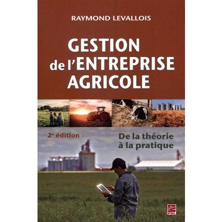 De la théorie à la pratique, Gestion de l'entreprise agricole