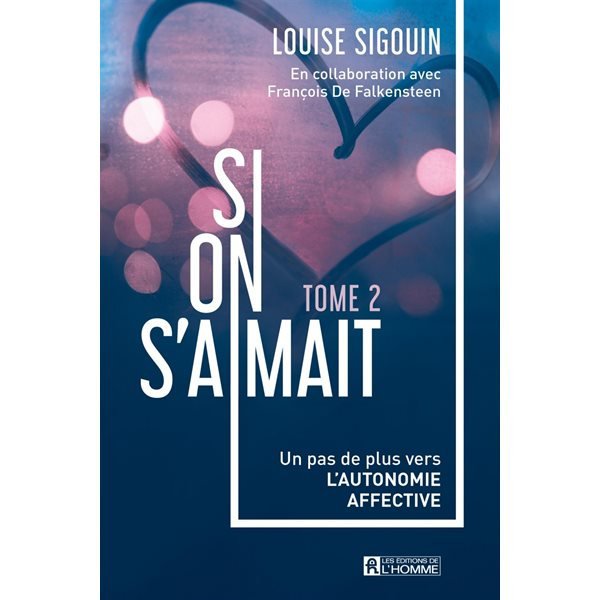 Si on s'aimait, Tome 2