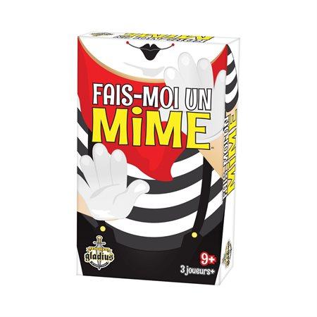 FAIS-MOI UN MIME