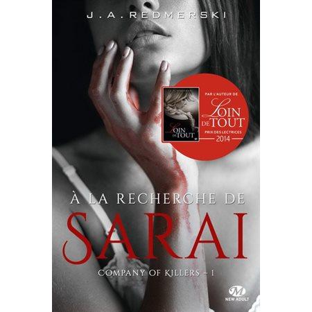 À la recherche de Sarai, Tome 1, Company of killers
