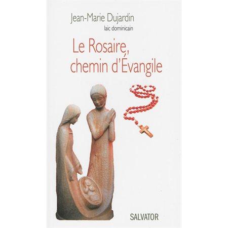 Rosaire, chemin d'Evangile (Le)