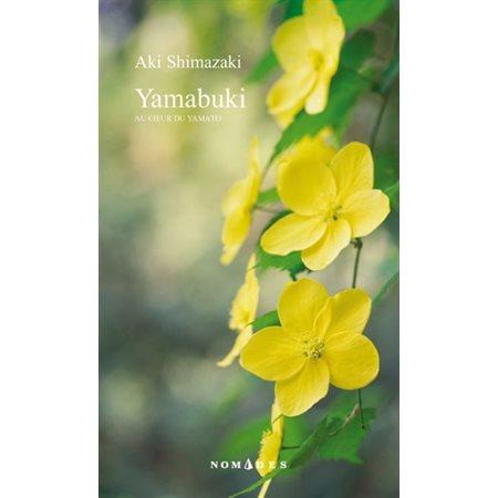 Yamabuki, Tome 5, Au coeur du Yamato