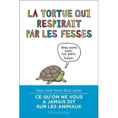 La tortue qui respirait par les fesses