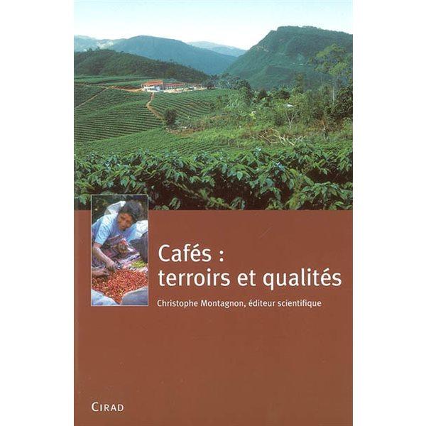 Cafés : terroirs et qualités