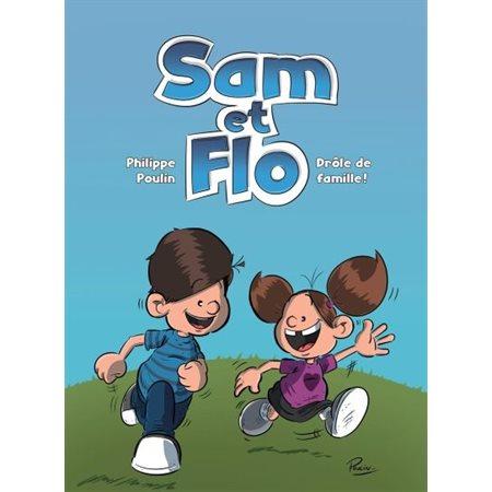 Drôle de famille, Tome 1, Sam et Flo