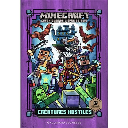 Créatures hostiles, Tome 2, Minecraft