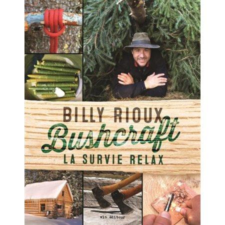 Bushcraft: la survie relax