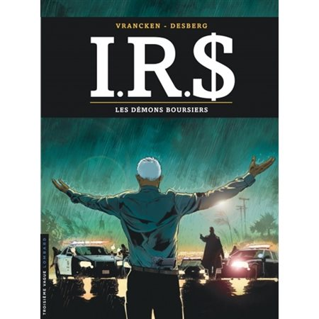 Les démons boursiers, Tome 20, IRS
