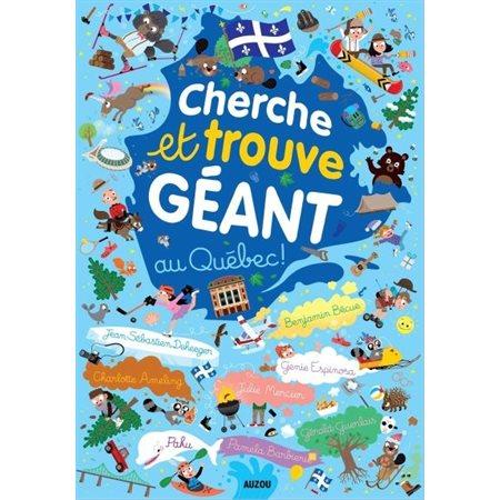 Cherche et trouve géant au Québec!