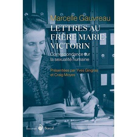 Lettres au frère Marie-Victorin