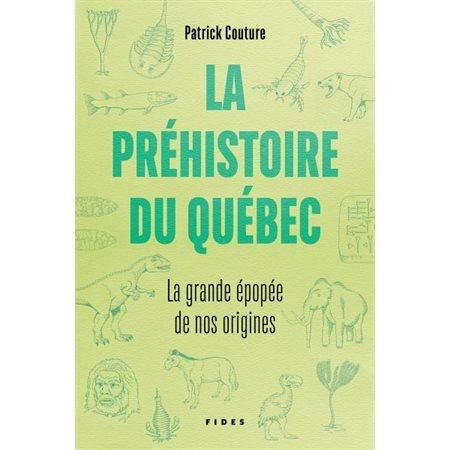 La préhistoire au Québec