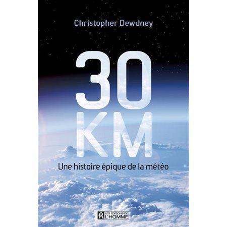 30 km : une histoire épique de la météo