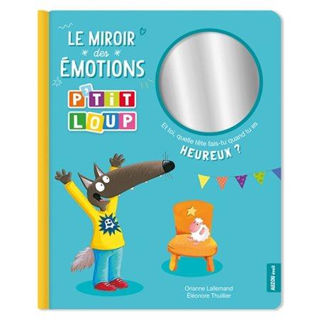 P'tit Loup : le miroir des émotions