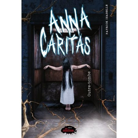 Outre-tombe, Tome 3, Anna Caritas