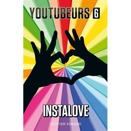 Instalove, Tome 6, Youtubeurs