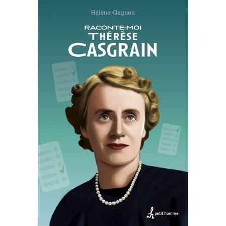 Raconte-moi Thérèse Casgrain, Tome 42
