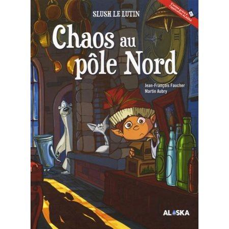 Chaos au pôle Nord, Slush le lutin