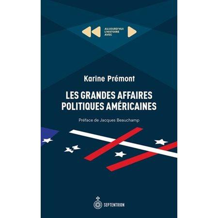 Les grandes affaires politiques américaines