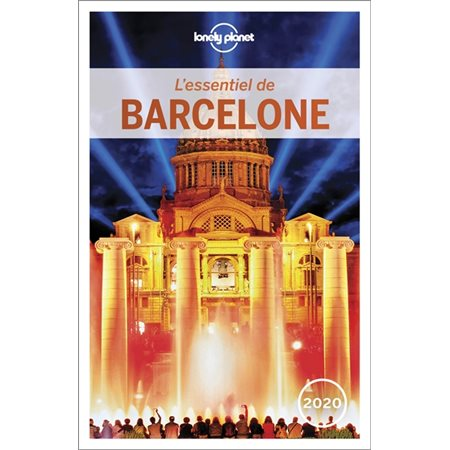 L'essentiel de Barcelone