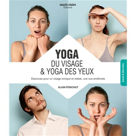 Yoga du visage yoga des yeux