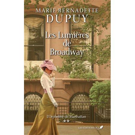 Les lumières de Broadway, Tome 2, L'orpheline de manhattan