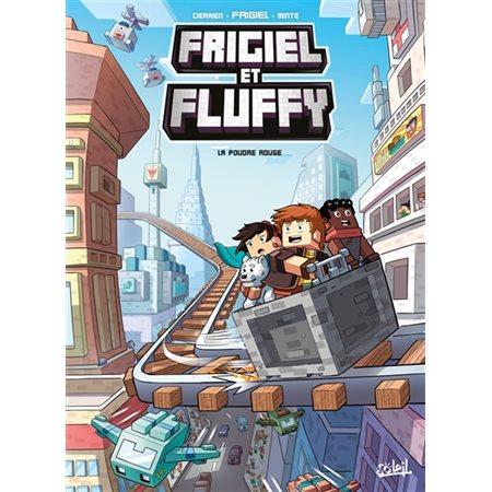 La poudre rouge, Tome 7, Frigiel et Fluffy