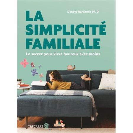 La simplicité familiale