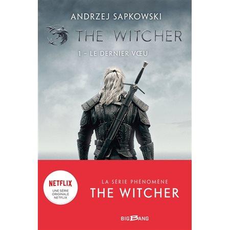 Le dernier voeu, Tome 1, The witcher