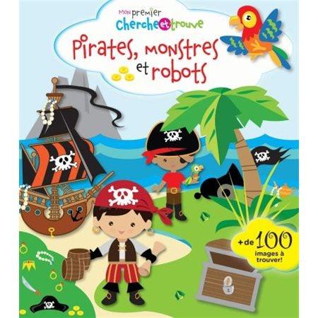 Pirates, monstres et robots