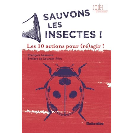 Sauvons les insectes !