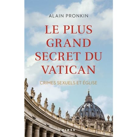 Le plus grand secret du Vatican