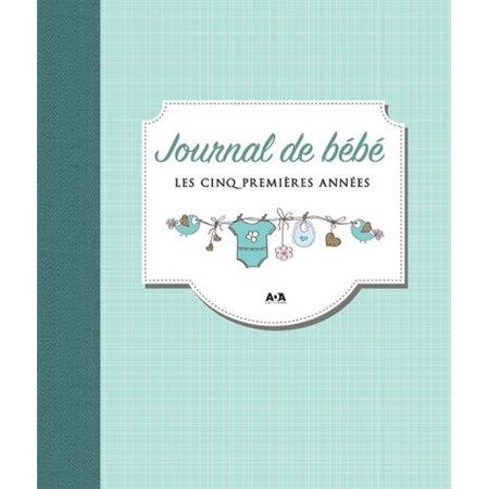 Journal de bébé : les cinq premières années