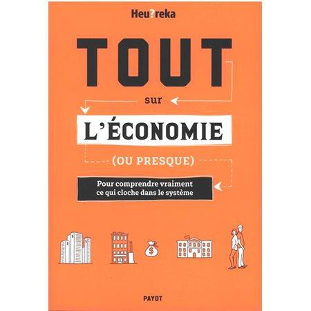 Tout sur l'économie (ou presque)