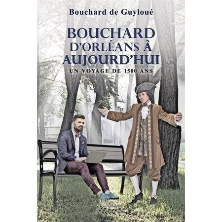 Bouchard d'Orléans à aujourd'hui