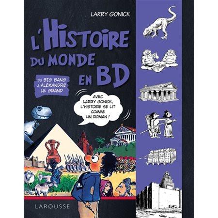 Du big bang à Alexandre le Grand, Tome 1, L'histoire du monde en BD