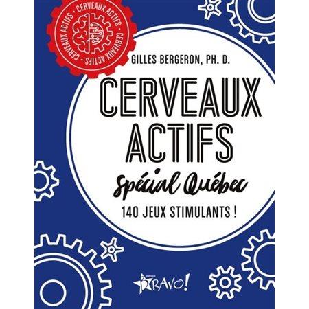 Cerveaux actifs Spécial Québec