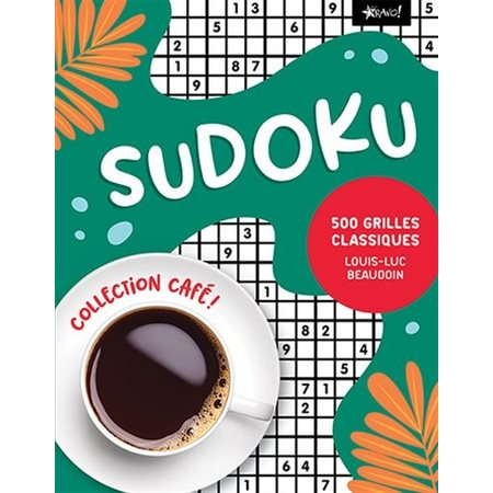 Sudoku : 500 grilles classiques
