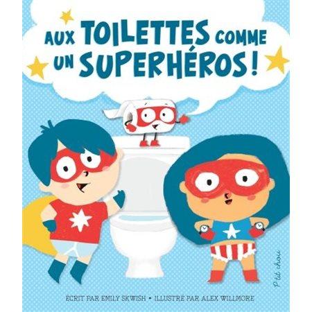 Aux toilettes comme un superheros