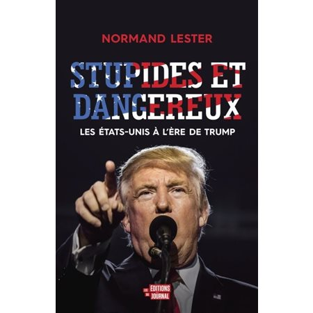 Stupides et dangereux