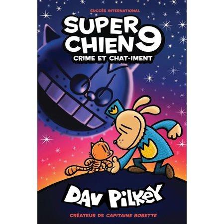 Crime et chat-iment, Tome 9, Super Chien
