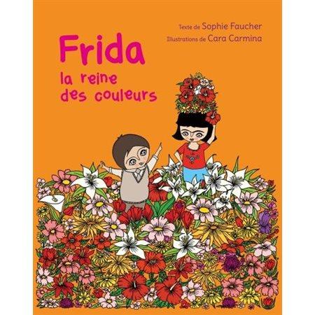 Frida, la reine des couleurs