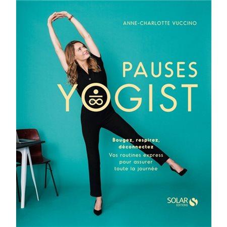Pauses yogist
