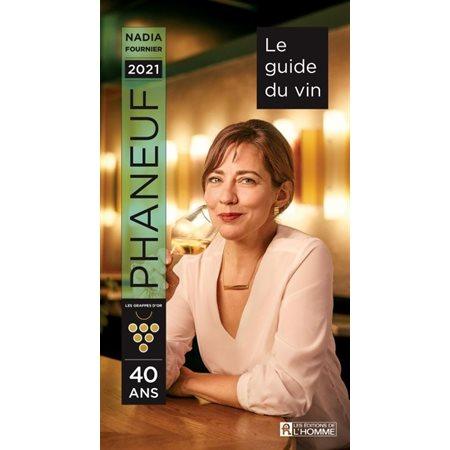 Le guide Phaneuf du vin 2021