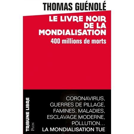 Le livre noir de la mondialisation