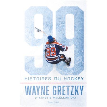99 histoires de hockey