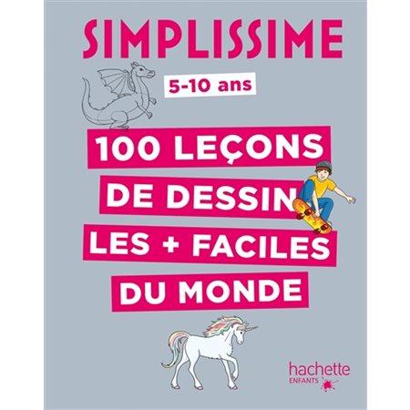 Simplissime 100 leçons de dessin les + faciles du monde