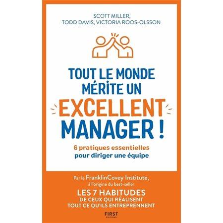 Tout le monde mérite un excellent manager !