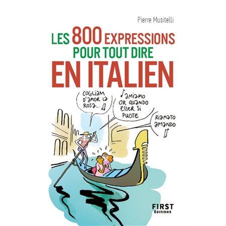 Les 800 expressions pour tout dire en italien