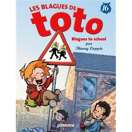 Blagues to school, Tome 16, Les blagues de Toto