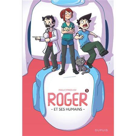 Roger et ses humains T.03